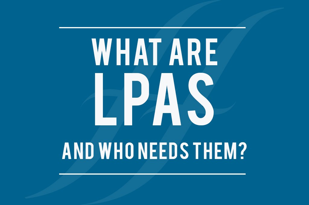 What are LPAs and who needs them?