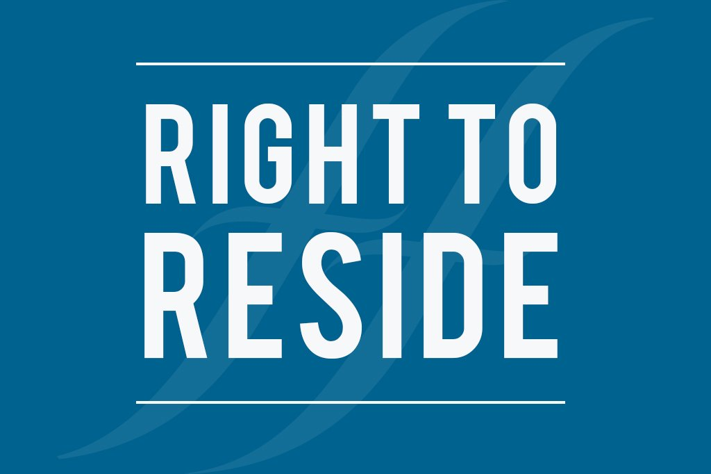 """Image text reads """"Right to reside"""""""